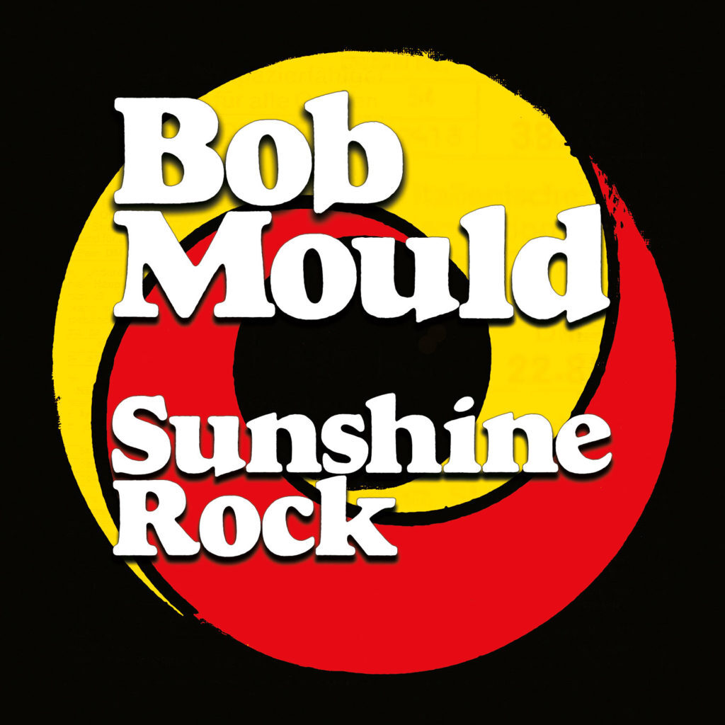 Sunshine Rock - Bob Mould