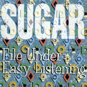 File Under: Easy Listening (1994)