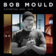 Bob Mould - Distortion: 2008-2019